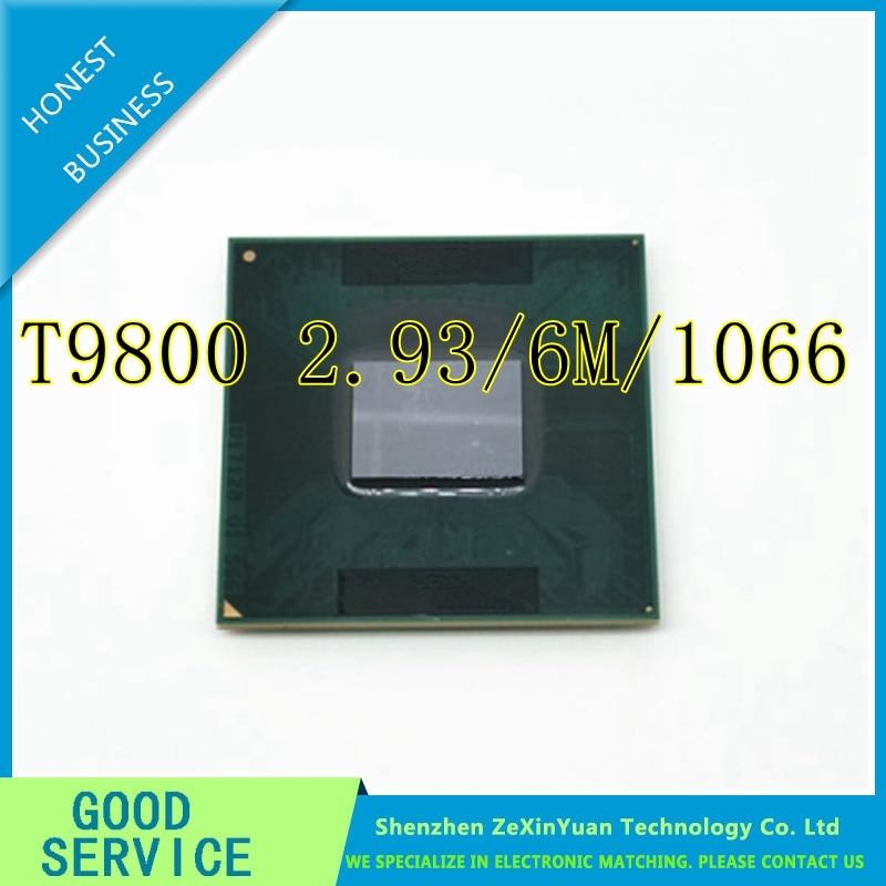 CPU laptop Core 2 Duo T9800 CPU 6M Cache 2 93GHz 1066 Dual Core Socket 479