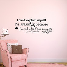 I Cant Explain Myself Quotes Decal Alice In Wodeland Art Wall Stickers Home Children Bedroom Decor Vinyl adesivo W-290