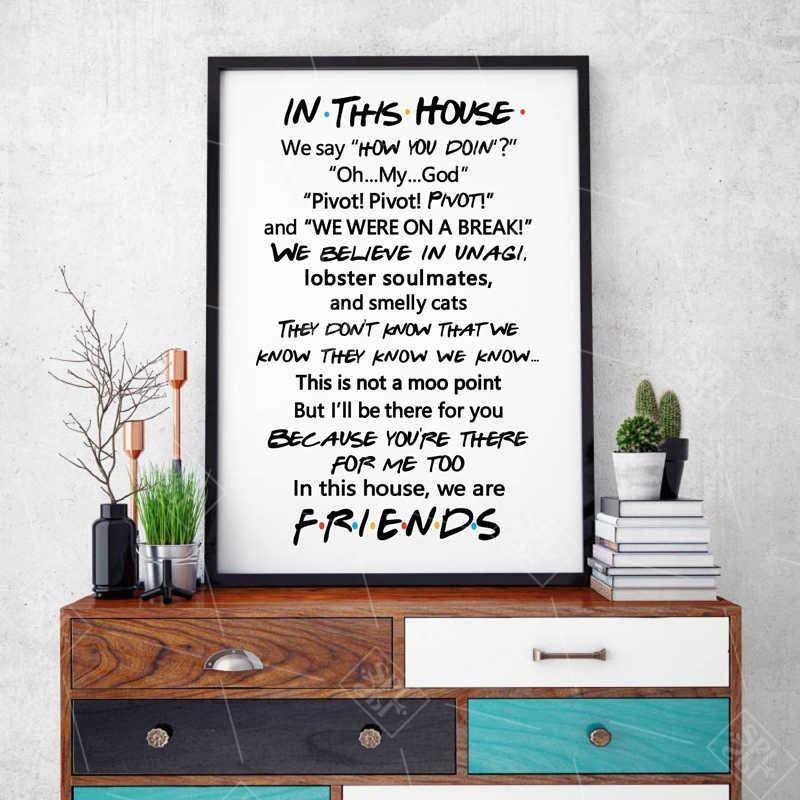 Cita de amigos cartel de TV Friends Tv Show en esta casa impresión divertida cita dormitorio Cartel de la pintura de la lona de la colección de los Amigos