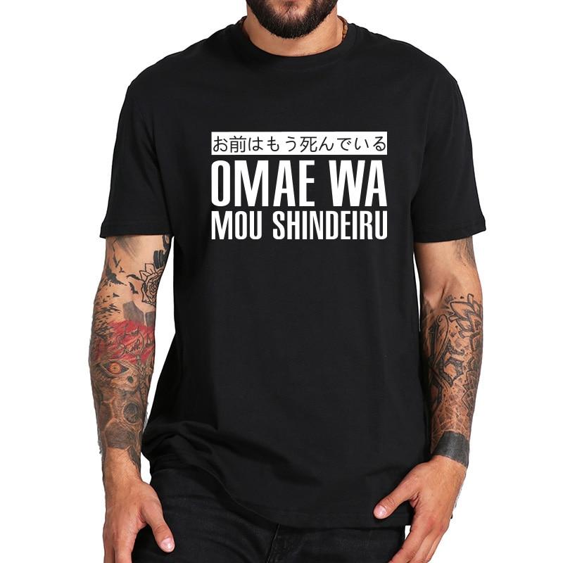 Omae Wa Mou Shindeiru   T     shirt   Japan Cool Short Sleeve O-neck Black Cotton Japanese Tshirt EU Size
