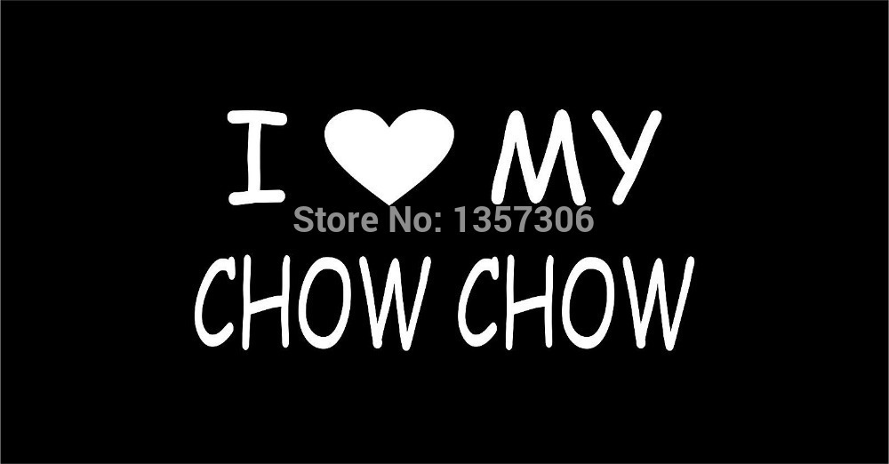 i love my chow chow vinyl sticker decal car window truck suv bumper auto door laptop kayak 8 colors