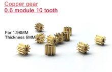 Медная Шестерня 0,6, модуль 10 зубьев 0,6 м 10 т для диаметра вала 1,98 мм, Толщина 6 мм, 10 шт.