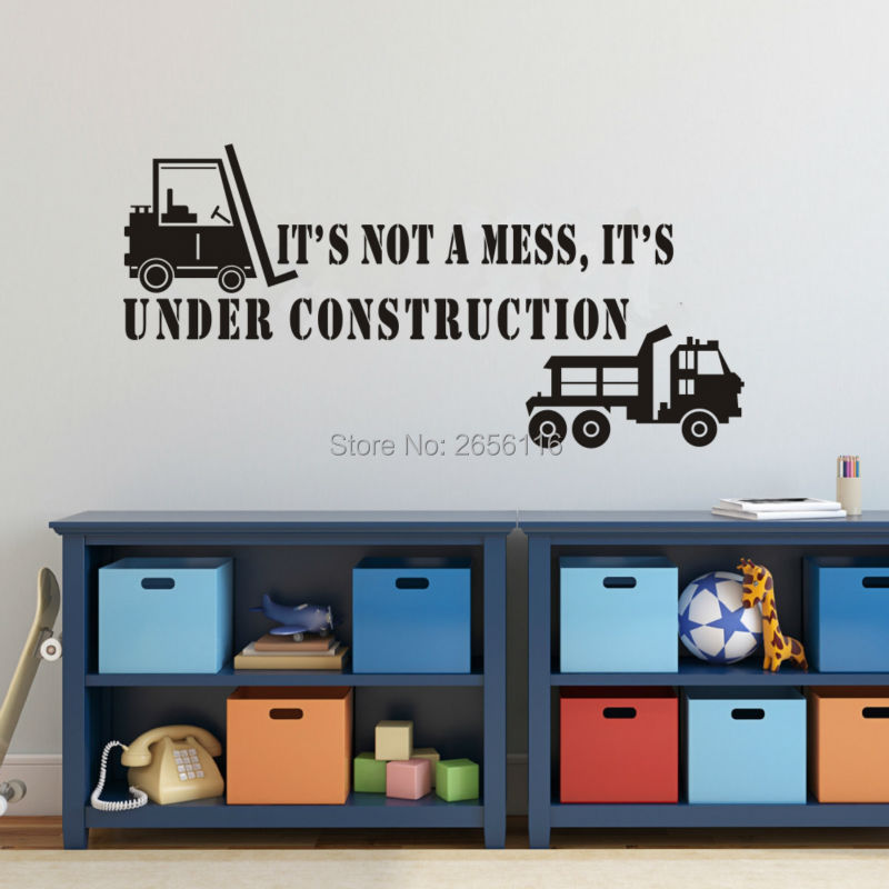 Fun Quotes Its Not A Mess Its Under Construction Vinyl Wall Decals for Kids Room Decor