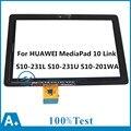 Para huawei mediapad 10 link s10-231l s10-231u s10-201wa sensor panel de pantalla táctil digitalizador lente de cristal de reparación de piezas de repuesto
