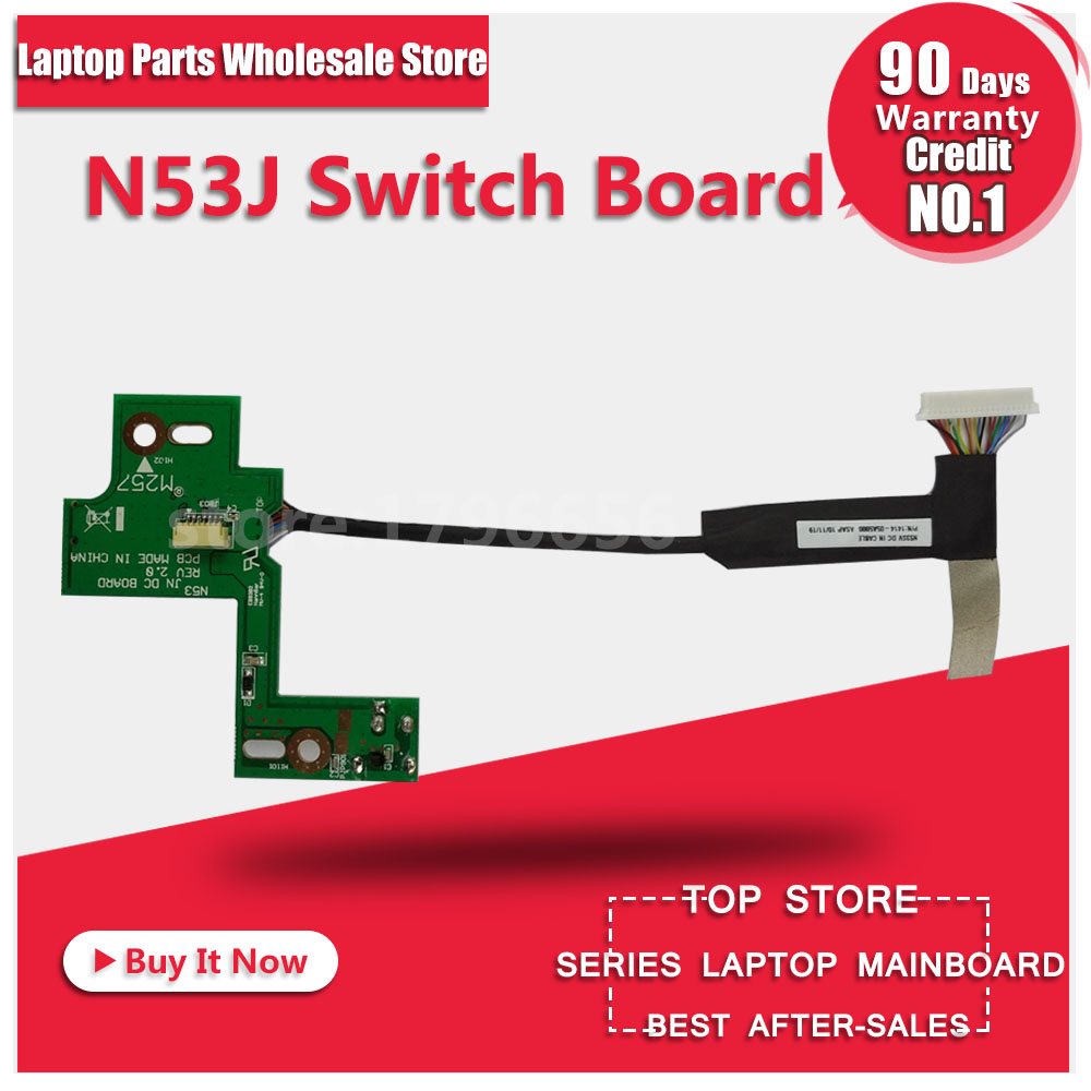 NEW FOR ASUS N53SV N53 N53S N53J N53TA N53TK N53SM N53DA N53SL N53SN N53JG N53JN N53JF N53JQ DC POWER JACK SWITCH BOARD free shipping new lcd cable for asus n53s n53j n53d n53sv n53 lcd video cable