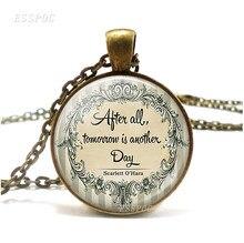 В конце концов, завтра-это еще один день вдохновения, цитата, ювелирные изделия, бронзовое ожерелье, благосклонность, литературный стеклянн...