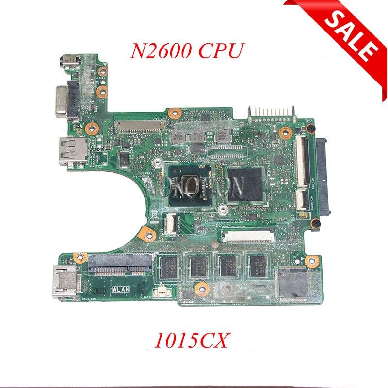 Carte mère d'ordinateur portable NOKOTION 60-OA3RMB4000-C041015CX pour ASUS Eee PC 1015CX rev 1.4G DDR3 N2600 CPU carte principale testée