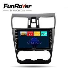 Funrover octa core android 8,1 dvd мультимедиа плеер для Subaru Forester XV WRX 2012-2018 радио gps 4 г + 64 разделение экран DSP
