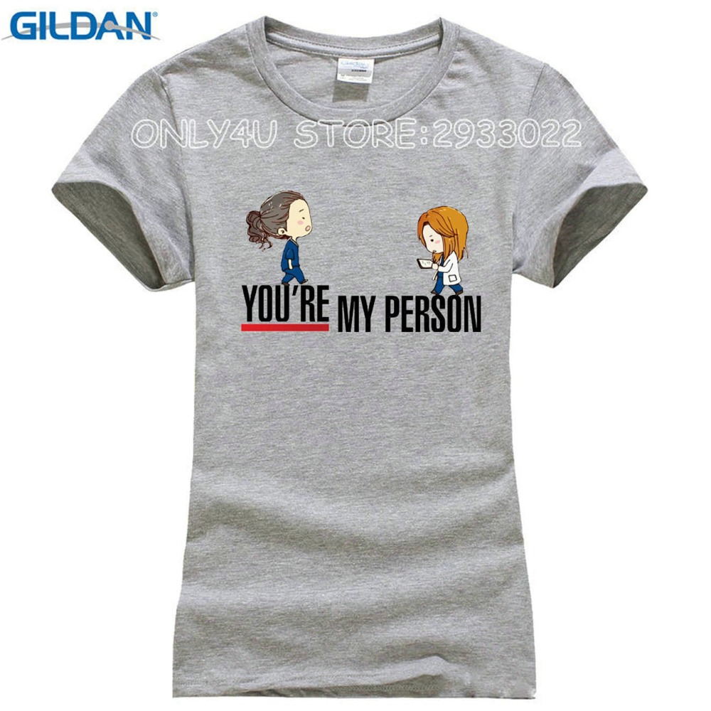 New Summer Cartoon Greys Anatomy T shirts Women You\'re My Person ...
