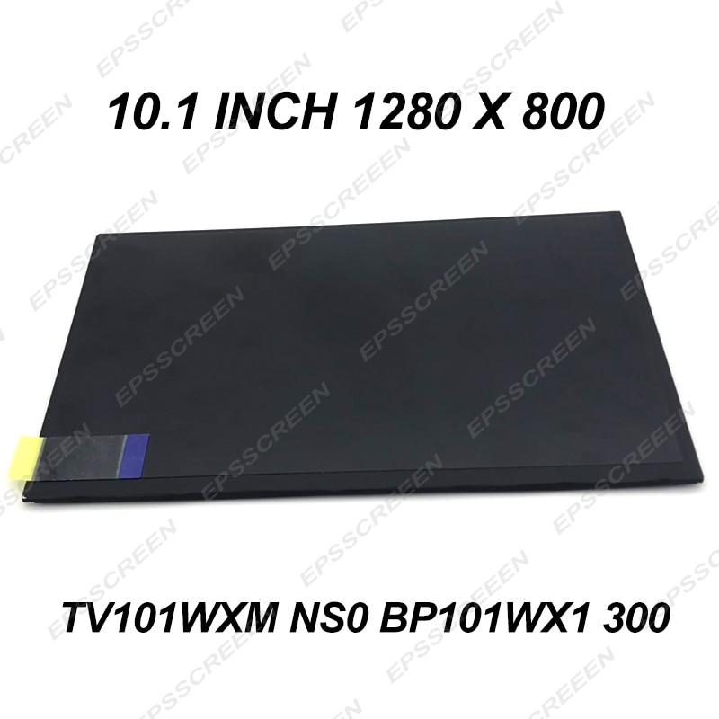 Tout nouveau 10.1 pouces affichage TV101WXM NS0 BP101WX1 300 LED écran LCD 1280*800 mince écran bricolage OEM tablette pour ordinateur portable IPS WIDEVIEW