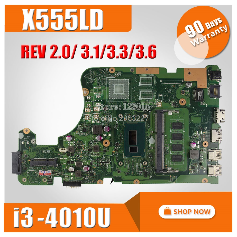For ASUS X555LA motherboard X555LD rev2.0, 3.1,3.3,3.6 Mainboard with i3 cpu integrated without GPU mainboard 100% Tested for asus x555la motherboard x555ld rev2 0 3 1 3 3 3 6 mainboard with i3 cpu integrated without gpu mainboard 100% tested