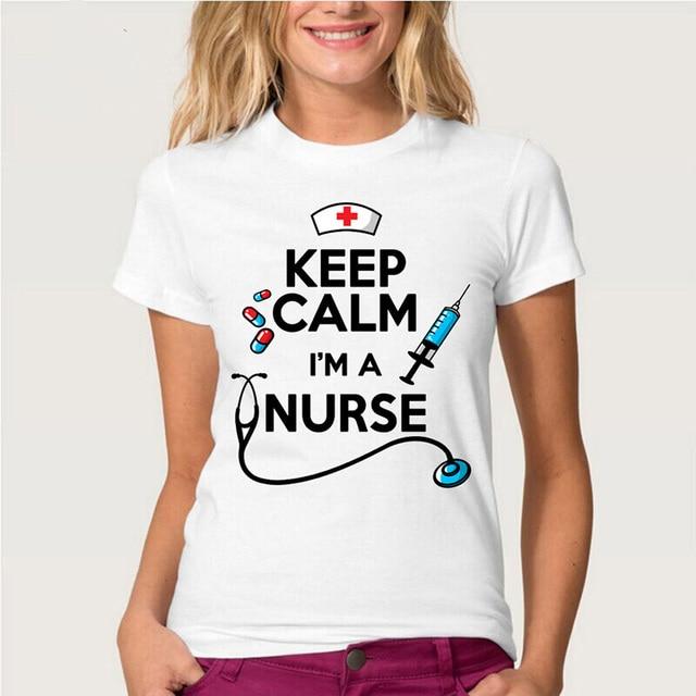 9e0eb0bf8 2018 newest summer women's T-shirt Keep calm i'm a nurse T-Shirt novelty  design letter short sleeve Cute girl Tops