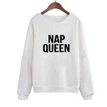 2019 Autumn Fashion Women Hoodies Sweatshirts NAP QUEEN Letters Print O-neck Pullovers Casual Tracksuit Moleton Feminina