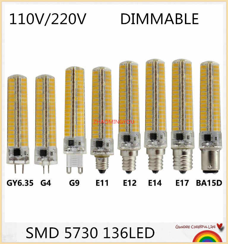 SMD 5730 14W Super bright silicone LED light Dimmable G4 G9 E11 E12 E14 E17 BA15d B15 Corn lamp 110/220V 136leds Led bulb