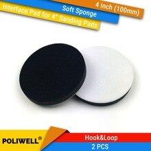 Купить с кэшбэком 2PCS 4 Inch(100mm) Soft Sponge Interface Pads for Back-up Sanding Pad and Hook&Loop Sanding Discs for Uneven Surface Polishing