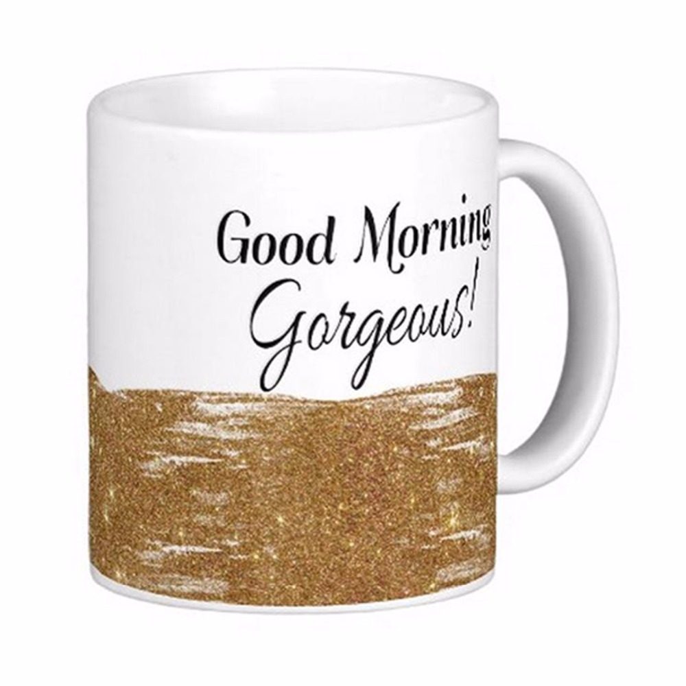 Good morning gorgeous girly glitter quote white coffee for Best coffee mugs for home