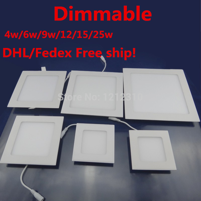 DHL Penghantaran percuma 10PCS / lot 4W 6W 9W 12W 15W 25W 110-220V Kecerahan Laraskan Siling dimmable LED Panel Light Dengan Power Adapter