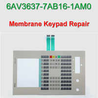 6AV3637-7AB16-1AM0 OEM SIJECT OP37 Membrane Keypad for HMI Panel repair~do it yourself,New & Have in stock