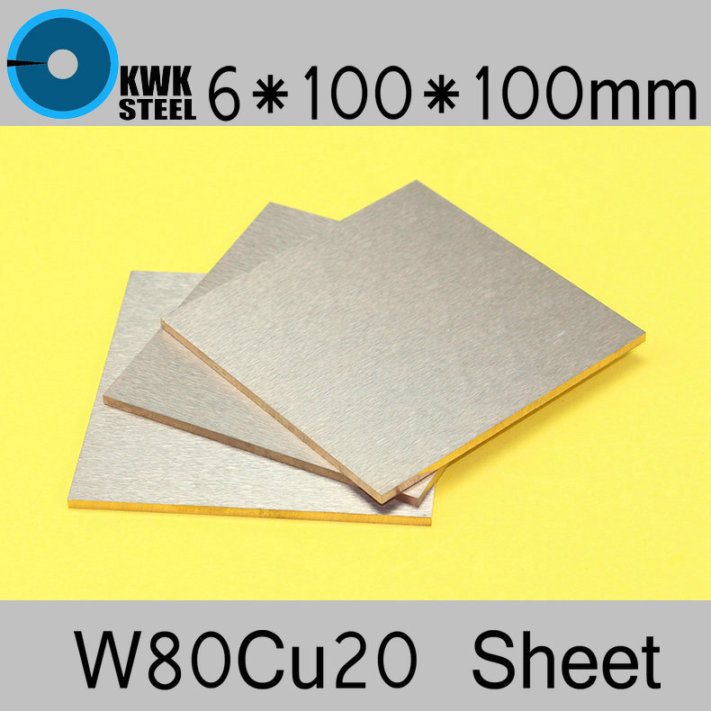 6*100*100 Tungsten Copper Alloy Sheet W80Cu20 W80 Plate Spot Welding Electrode Packaging Material ISO Certificate Free Shipping dia 6 355mm carbon welding electrode copper plating 100pcs free shipping