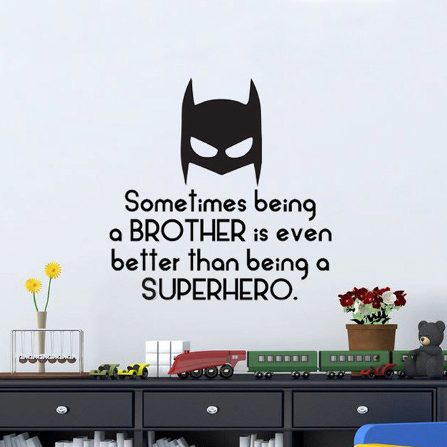 Sometimes Being A Brother Is Even Better Than Being A Superhero - Superhero vinyl wall decals