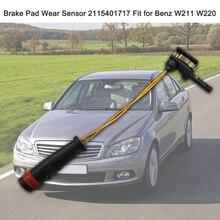 Износ тормозных колодок Сенсор 2115401717 подходит для Benz W211 W220