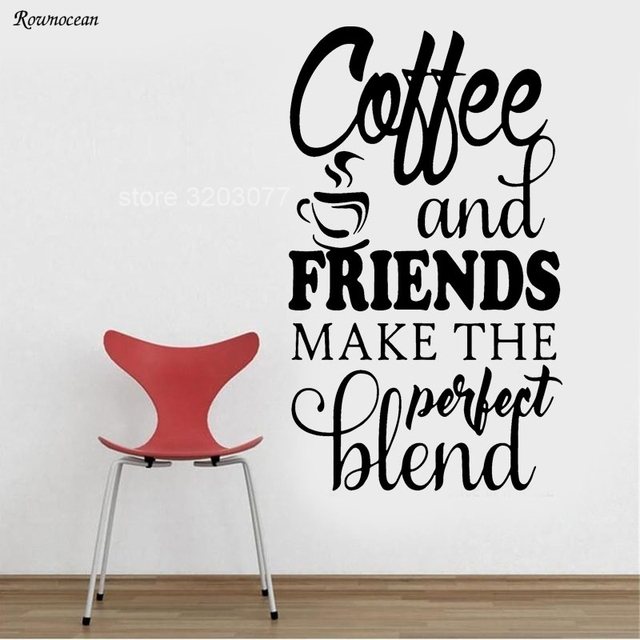 Coffee Friends Make The Perfect Blend Kitchen Wall Decals Quotes Sticker Cafe Vinyl Art Home