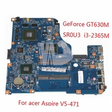 NBM1D11006 NB.M1D11.006 Main Board For Acer aspire V5-471 V5-471G Laptop Motherboard 48.4TU05.021 GT630M i3-2365M DDR3