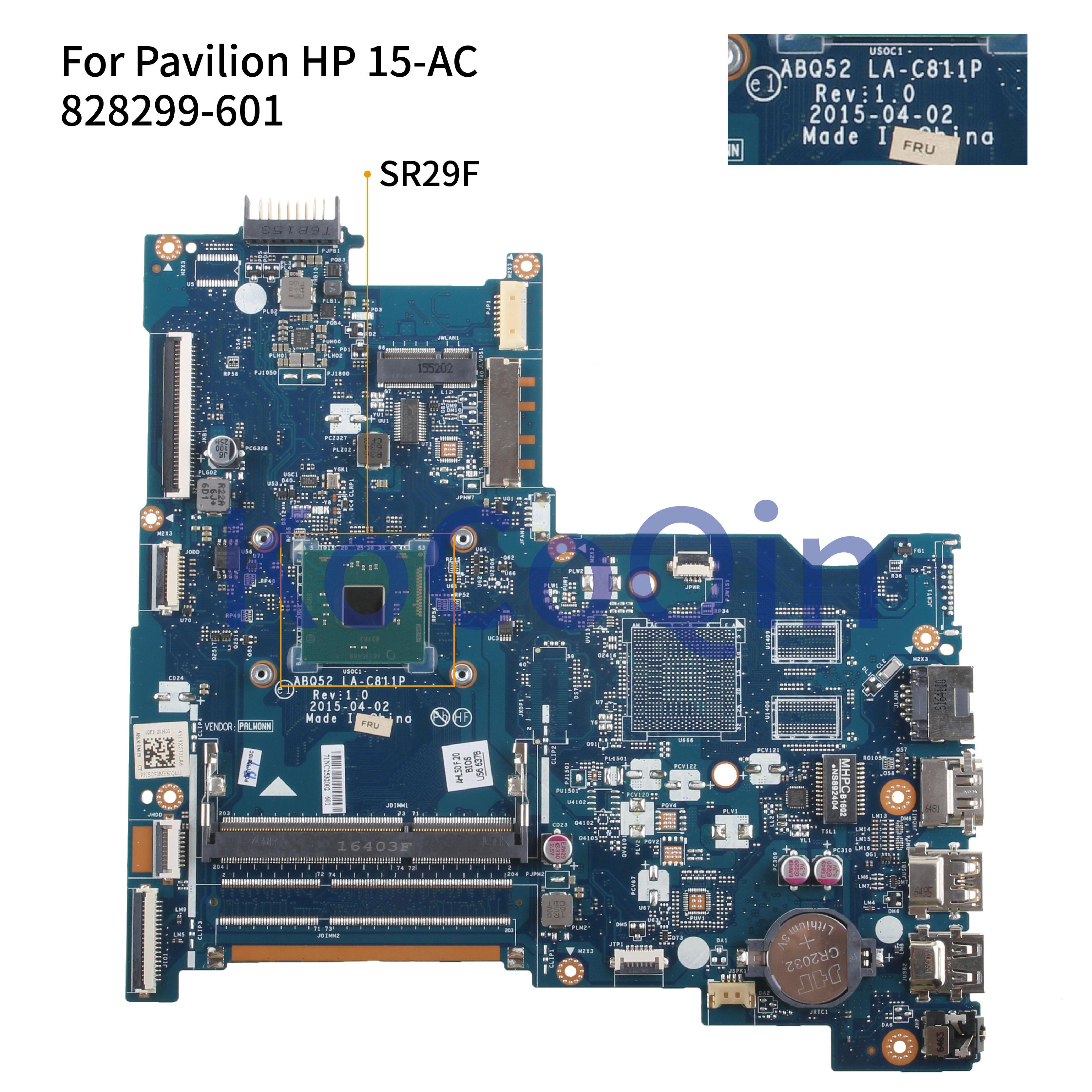 KoCoQin Laptop Motherboard For HP Pavilion 250 256 G4 15-AC Core N3150 Mainboard ABQ52 LA-C811P 828299-001 828299-601 SR29F CPU
