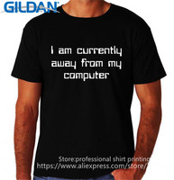 Tailored Shirts Gildan O Neck Comfort Soft Short Sleeve Mens I Am Currently Away From My