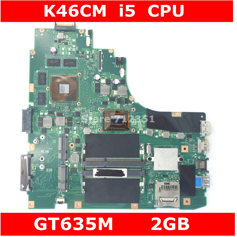 K46CM W/i5 CPU GT635M 2GB Mainboard REV 2.0 For ASUS K46CM K46CB S46C A46C A46CM Laptop Motherboard 100% Tested Free ShippingK46CM W/i5 CPU GT635M 2GB Mainboard REV 2.0 For ASUS K46CM K46CB S46C A46C A46CM Laptop Motherboard 100% Tested Free Shipping