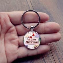 SIAN 2019 New Super Mistress Keychain Sweet Cartoon Patterns Handmade Glass Cabochon Car Key Chain Ring for Teacher Gift Llavero