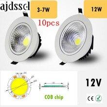 10PCS Super Bright Recessed LED Dimmable Downlight COB 3W 5W 7W 12W LED Spot light LED decoration Ceiling Lamp AC/DC 12V 3w high power led downlight decoration 10pcs
