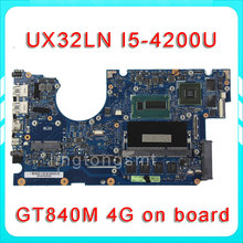 Original for ASUS UX32L UX32LN Laptop motherboard UX32LA-LN REV2.0 Mainboard Processor i5-4200 4G Memory GT840 100% tested