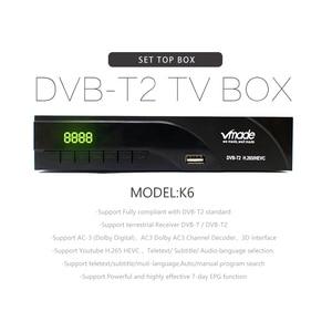 Image 2 - Vmade Fully HD Digital DVB T2 K6 scart/AV Terrestrial Set Top Box Support H.265 HEVC HD 1080p Dolby AC3 DVB T2 TV Receiver Tuner