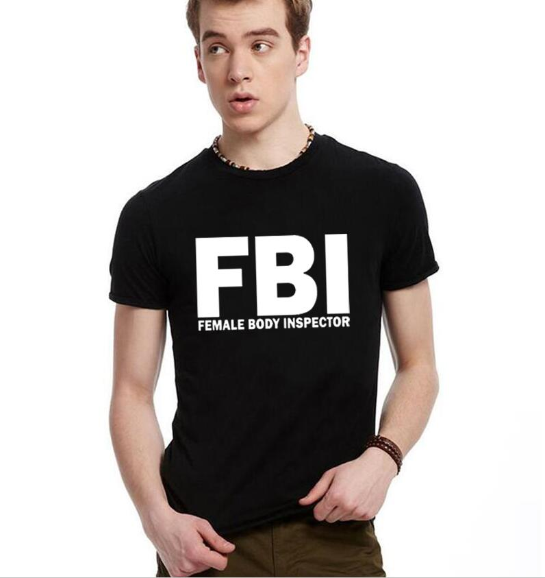 2018 Mens   T     Shirts   FBI Female Body Inspector letter Print   T  -  shirt   Men Short Sleeve O Neck Funny Cotton Streetwear Style Tops Tee