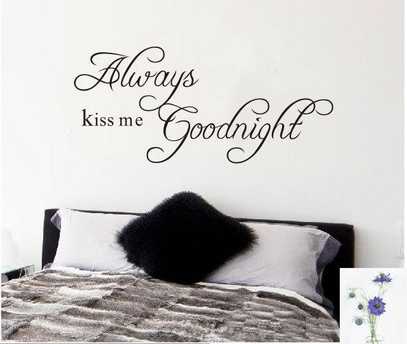 Always Kiss Me Goodnight 90*40cm