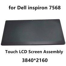 "15.6"" Laptop LCD Touch Screen Glass Digitizer Display Panel Assembly For Dell Inspiron 15 7000 Serie 15 7568 2 in 1 3840x2160 4K(China)"