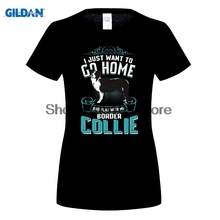 GILDAN I Just Want To Go Home and Play with My Border Collie T Shirt for Lady Kawaii Tops Tee Female Fashion  Hip Hop T-Shirt