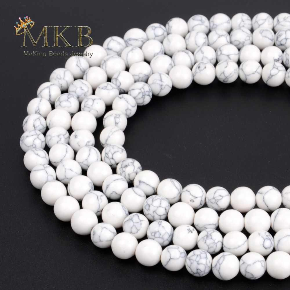 White Turquoises Stone Round Beads For Jewelry Making 4 6 8 10 12mm Spacer Beads Diy Bracelet Necklace Accessories Wholesale