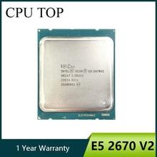 Intel Ксеон E5 2670 v2 SR1A7 2,5 ГГц 25 м 10 ядер 115 Вт LGA2011 сервера Процессор процессор