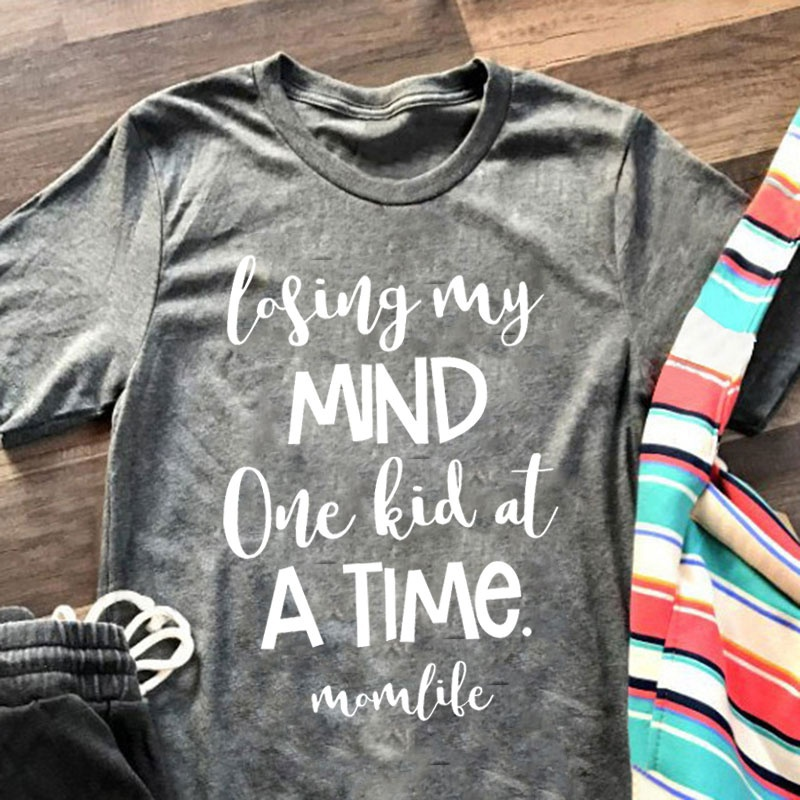Losing My Mind one of A TIME MOM LIFE Letter Printing t shirt Loose Cute Tee Casual Mother's Day Gift T-shirt goth art t shirt image