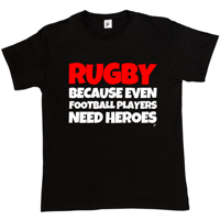 Rugby Because Even Footballer Players Need Heroes Funny Present Gift Mens T Shirt Retro 100 Cotton
