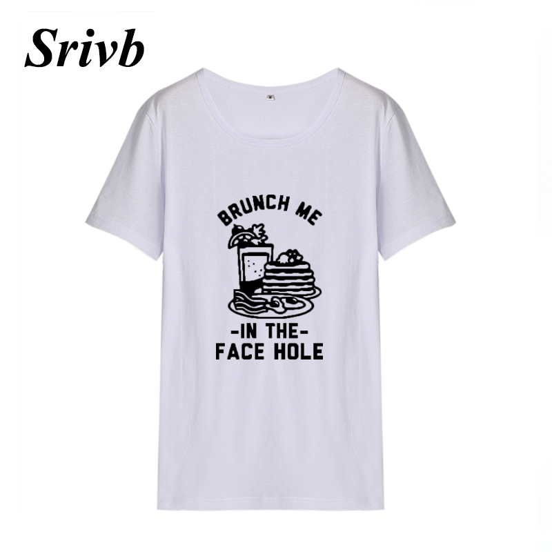 Srivb 2018 Brunch Me Vegan Tshirt Women Harajuku The New O-neck Kawaii Women T Shirt Tumblr Cotton Hipster Women Tee Shirt Tops