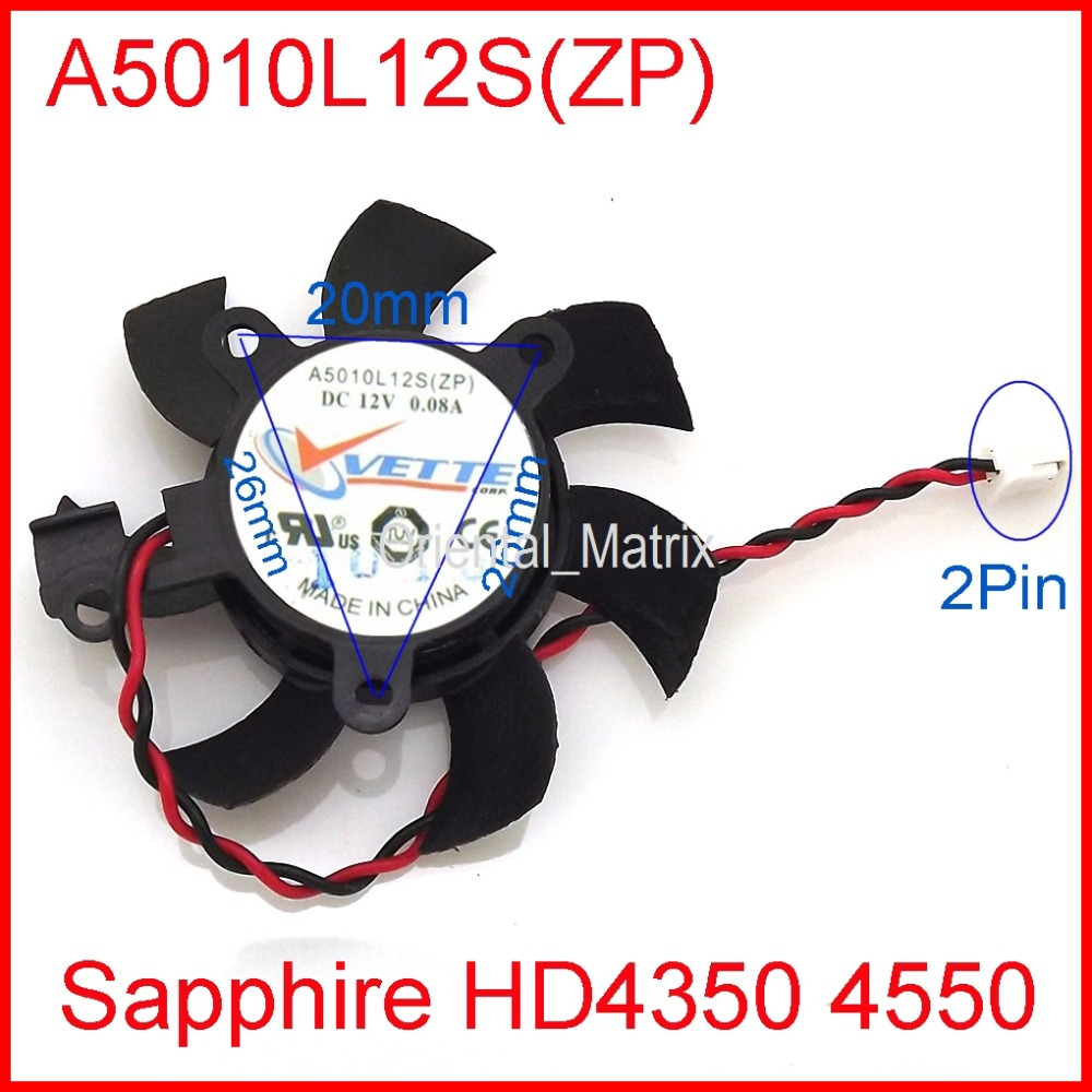 Free Shipping VETTE A5010L12S(ZP) 45mm 26*26*20mm 12V 0.08A 2Wire 2Pin For Sapphire HD4350 HD4550 Graphics Card Fan
