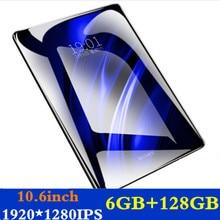Новый 10,6 дюймов планшетный ПК 3g 4 г LTE Android 8,0 Octa Core планшеты 6 ГБ оперативная память 128 Встроенная Wi Fi gps 10,1 планшет IPS 1920*1280 + подарки