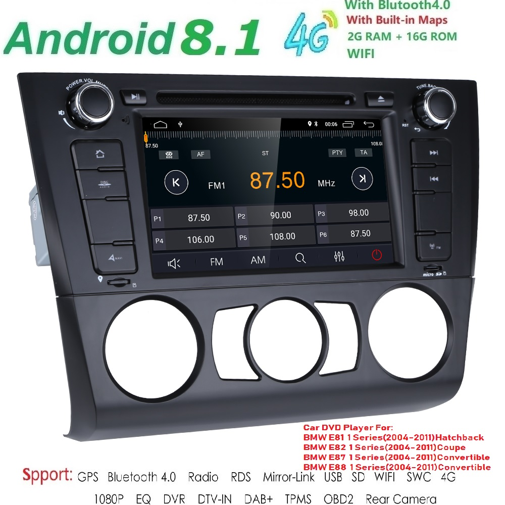 AutoRadio 2 Din Android 8.1 Car DVD Player For BMW E87 BMW 1 Series E88 E82 E81 I20 GPS Navigation Audio 4G Wifi DAB+BT DTV TPMS