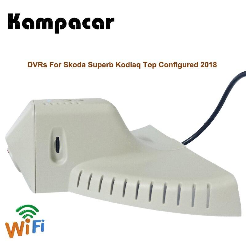 Kampacar Mini Dash Cam Car Wifi DVRs With Two Cameras For Skoda Superb Kodiaq Top Configured