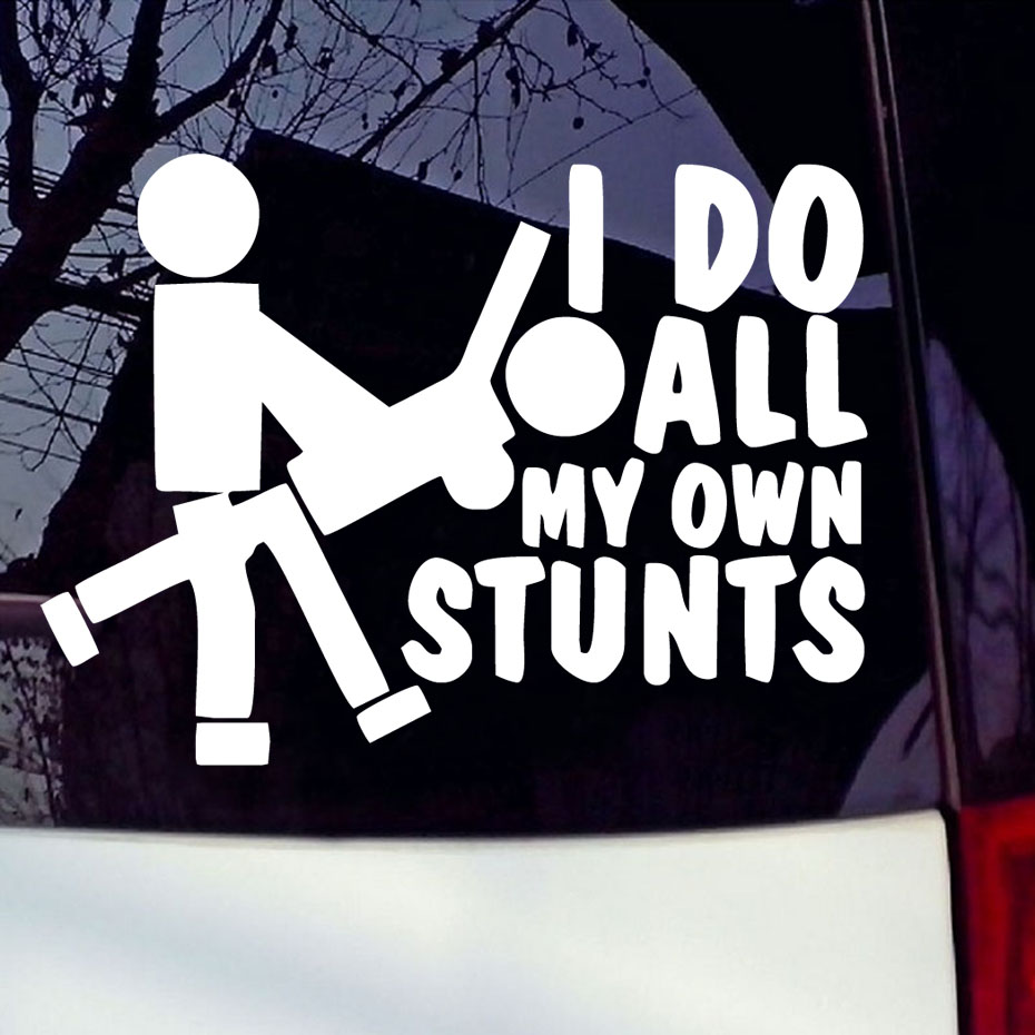 Design my own car sticker - I Do All My Stunts Decal Funny Car Stickers Sexy Pose Pattern Laptop Decals Vinyl Adhesive
