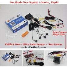 Для Skoda Новый Superb/Otavia/Быстрое Автомобилей Датчики Парковки + Камера Заднего вида = 2 в 1 Visual BIBI Сигнализации Парковочная Система