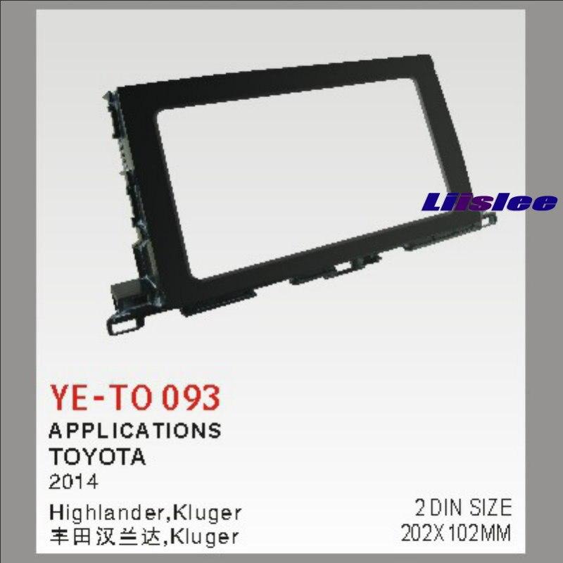Liislee For Toyota Highlander Kluger 2014 Aftermarket Radio Dash Board Kit 2 DIN Plastic Fascias Car Audio Panel Frame Fascia